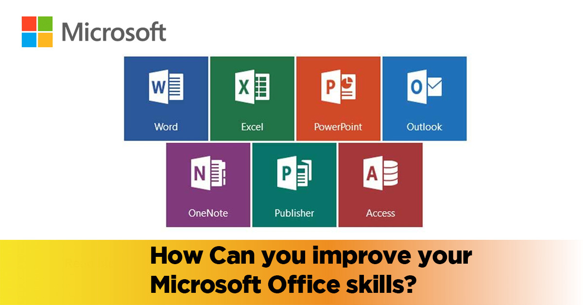 How Can You Improve Your Microsoft Office Skills 1training